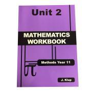 Methods Year 11 Mathematics Workbook Unit 2 John Klup