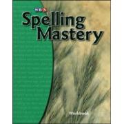 Spelling Mastery Student Workbook Level B