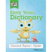 Writing Time Early Years Dictionary (Queensland Beginners Alphabet)