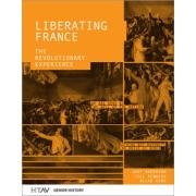 Liberating France 2nd Edition (Judy Anderson Jill Fenwick And Allan Kerr)