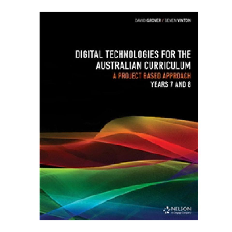Digital Technologies For The Australian Curriculum 7 & 8 Workbook Print