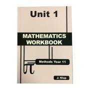 Methods Year 11 Mathematics Workbook Unit 1 John Klup