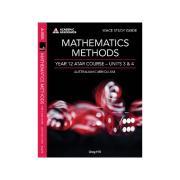 WACE Study Guide Mathematics Methods Year 12 ATAR Units 3 & 4. Author Greg Hill