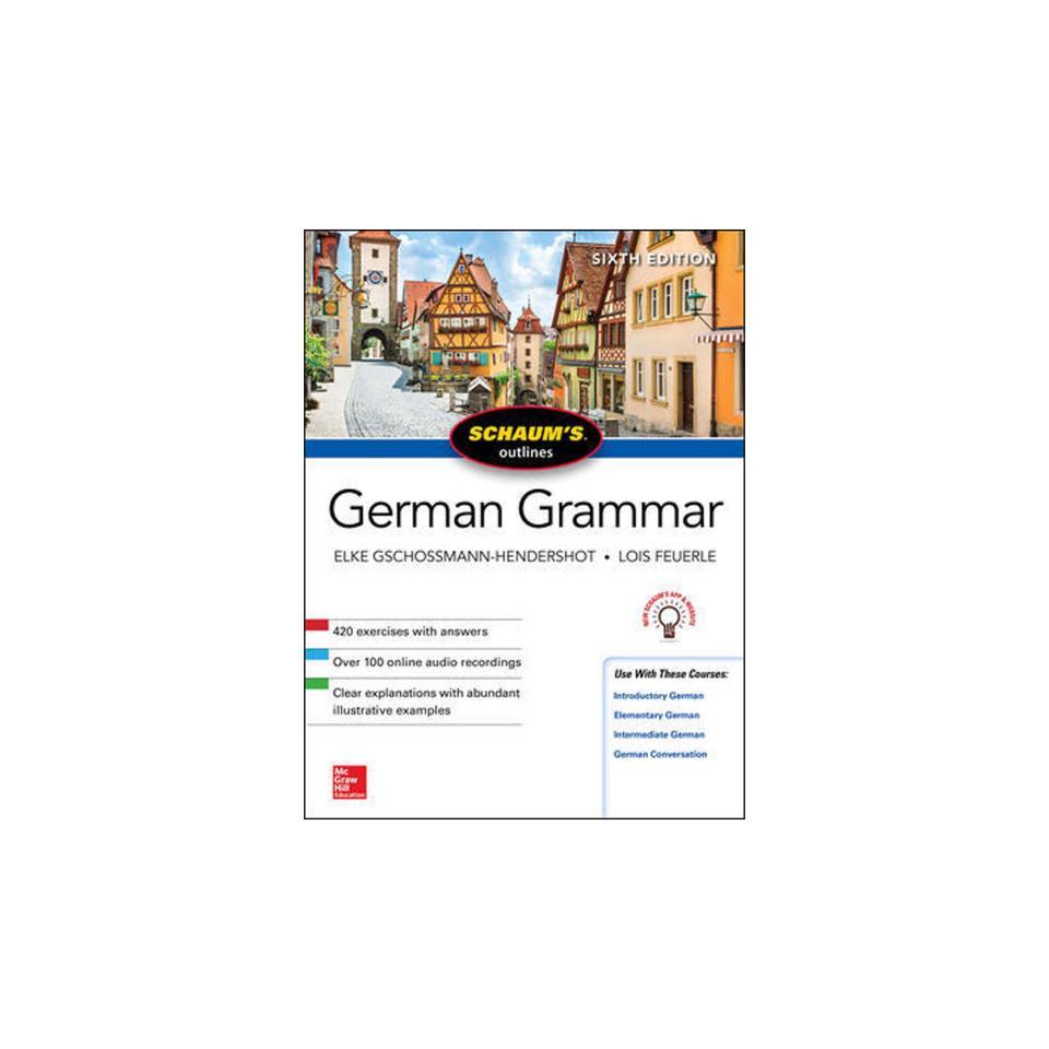 Schaum's Outline Of German Grammar Gschossmann 6th Edition