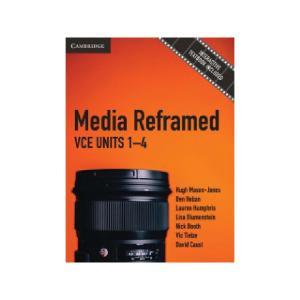Media Reframed VCE Units 1-4 Print + Digital Authors Hugh Mason-Jones Et Al