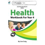 Health Workbook For Year 4. Author Lisa Craig
