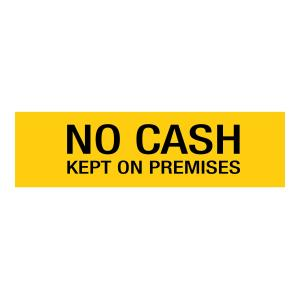 'No Cash Kept On Premises' Adhesive 202 x 50mm Sign Yellow