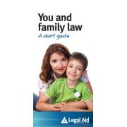 You And Family Law A Short Guide
