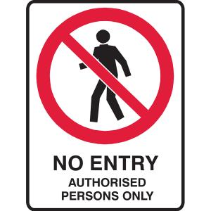 Brady No Entry Authorised Persons Only 900 x 600 mm C1 Reflective Metal White/red/black