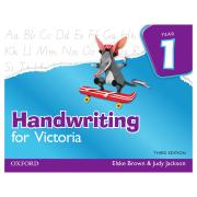 Oxford University Press Handwriting for VIC 3rd Edition Year 1 Elske Brown