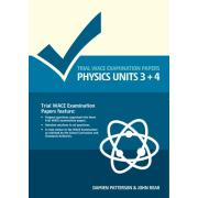 Trial Wace Examination Papers Physics Units 3+4