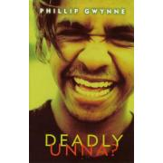 Penguin Deadly Unna 1st Ed Author Phillip Gwynne