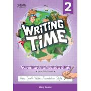 Writing Time 2 (NSW Foundation Style) Student Practice Book