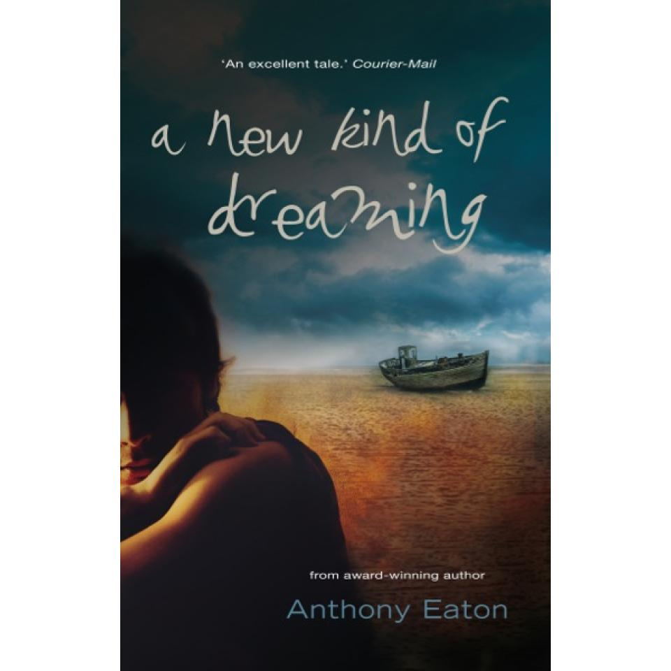 A New Kind Of Dreaming. Author Anthony Eaton