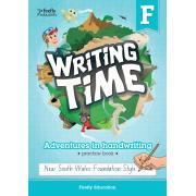 Writing Time Foundation (NSW Foundation Style) Student Practice Book