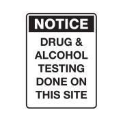 Brady 875375 Sign Notice Drug & Alcohol 600x450mm Polypropylene