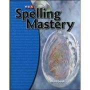 Spelling Mastery Student Workbook Level C