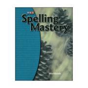 Spelling Mastery Student Workbook Level E