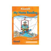 Kluwell Publications Kluwell My Home Reading Orange Level Senior 2nd Ed Andrew Coldwell