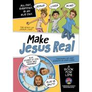 Make Jesus Real A Book For Life Grades 5 And 6