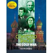 Contested Spaces The Cold War. Author Justin Briggs