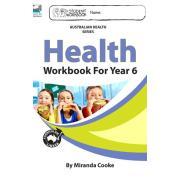 Health Workbook For Year 6. Author Miranda Cooke