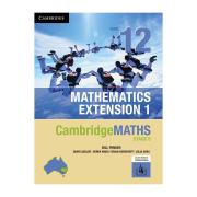 CambridgeMATHS Stage 6 Mathematics Extension 1 Year 12 Print and Digital