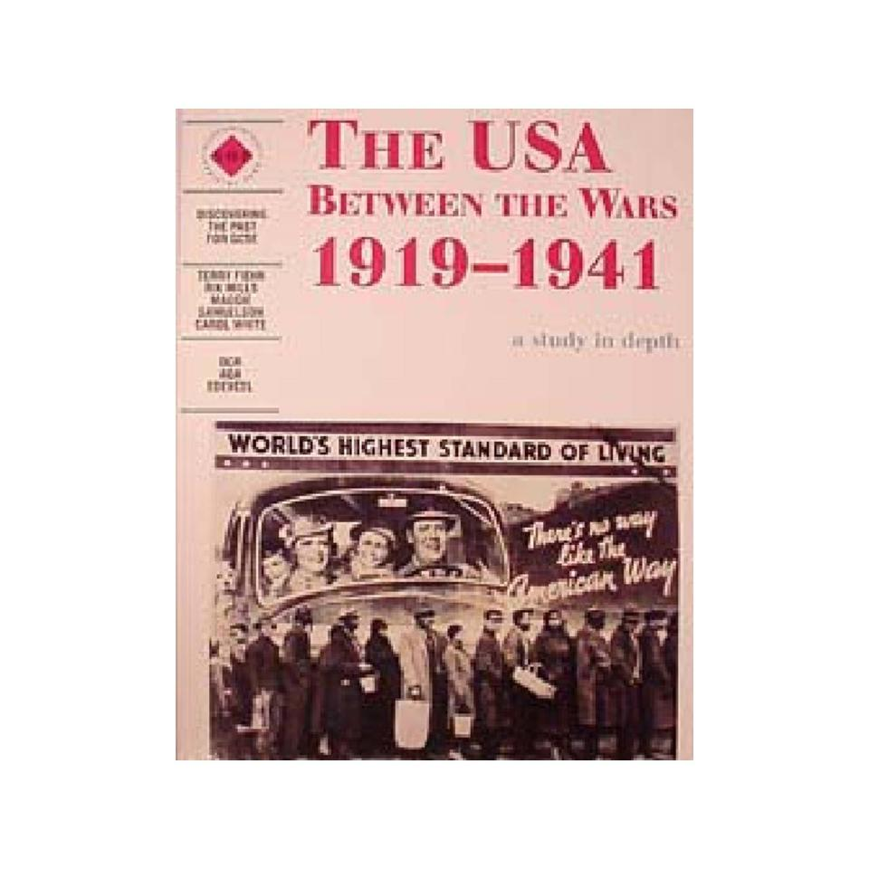 USA Between Wars 1919-1941 Study In Depth 1st Ed Author Carol White