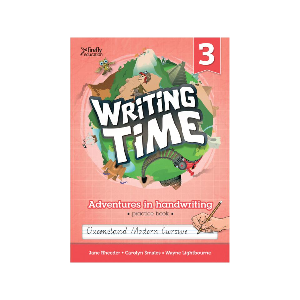 Firefly Education Writing Time 3 QLD Modern Cursive Student Practice Book