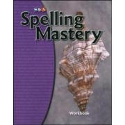 Spelling Mastery Student Workbook Level D