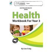 Health Workbook For Year 3. Author Lisa Craig