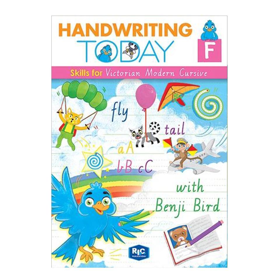 Handwriting Today - Victorian Modern Cursive Yr F Workbook