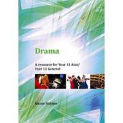 Drama  A Resource For Year 11 Atar / Year 12 General N Stinton