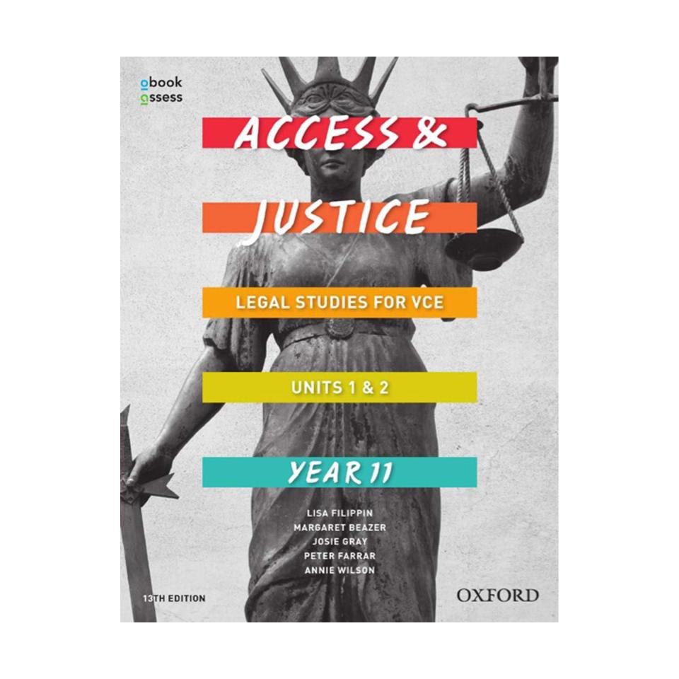 Access and Justice VCE Legal Studies Units 1 & 2 Student Book + obook assess
