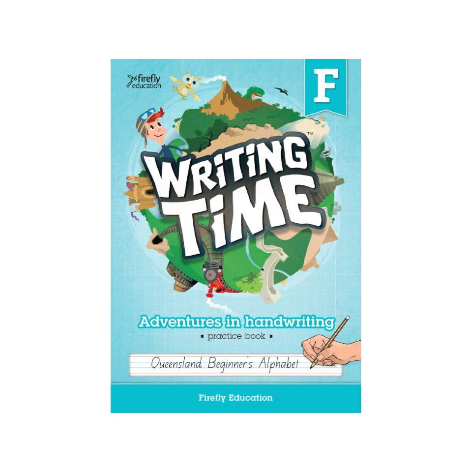 Firefly Education Writing Time Foundation QLD Beginners Alphabet Student Practice Book
