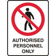 Brady 834646 Sign Authorised Personnel Only Polypropylene 450X300mm Each